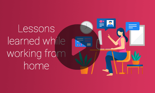 Lessons learned working from home