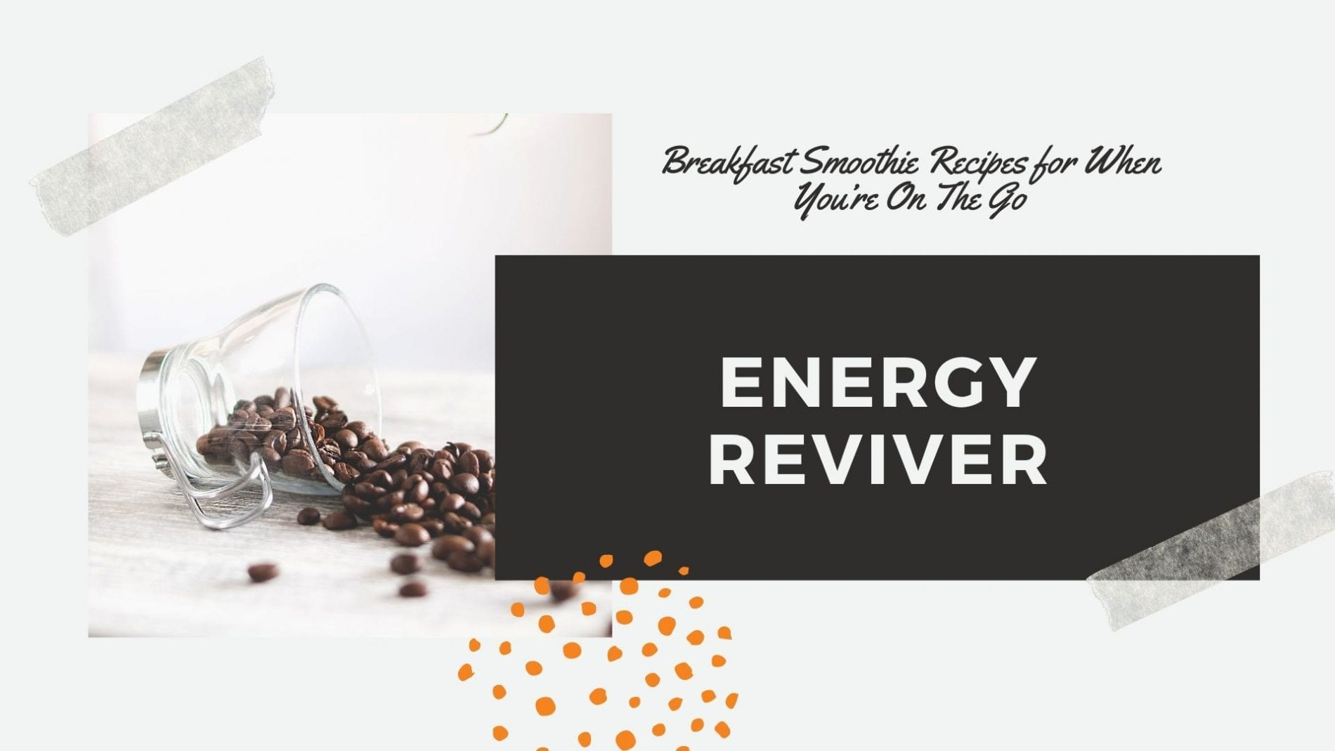 smoothie recipe energy reviver