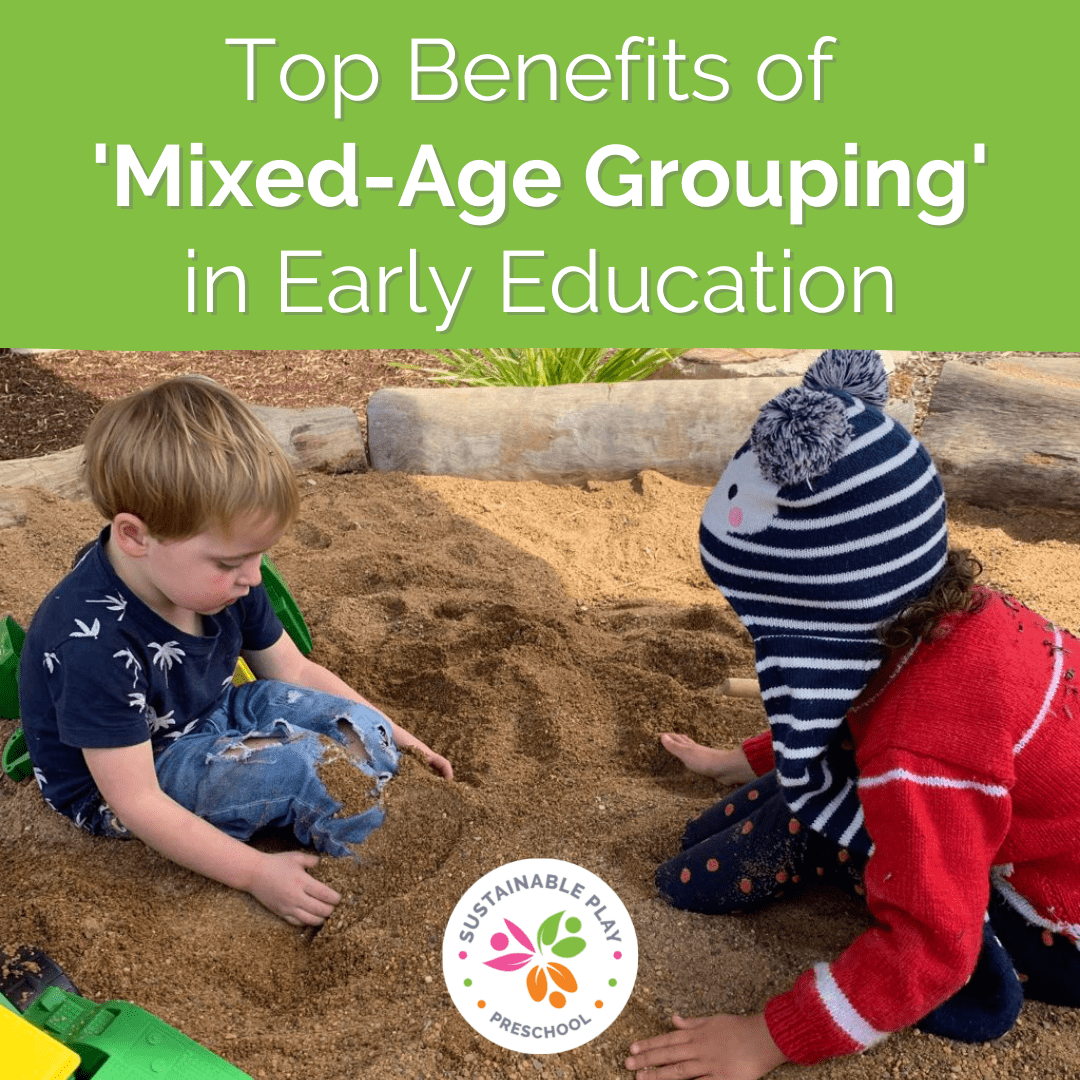 benefits of mixed age grouping sandpit