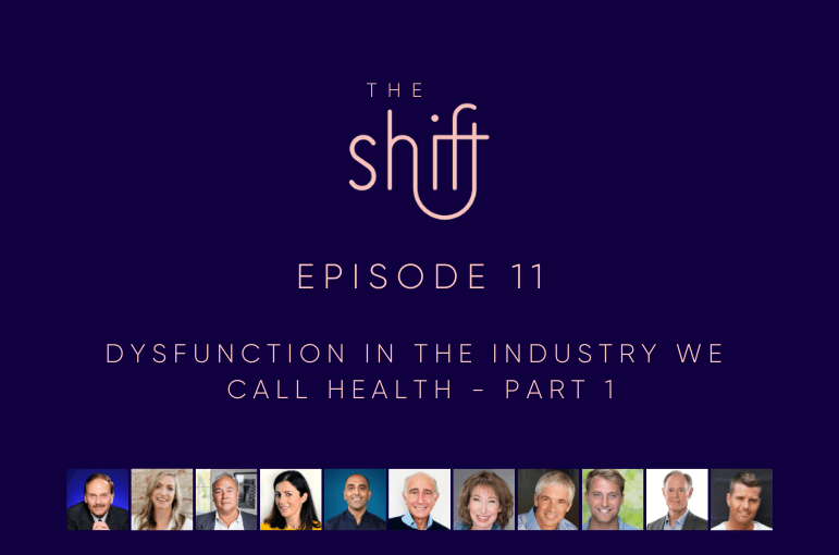 11. Dysfunction in the industry we call health – part 1