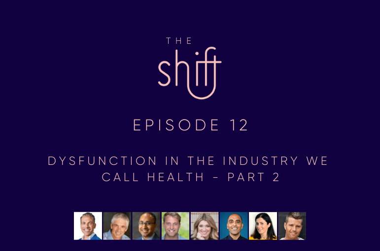 12. Dysfunction in the industry we call health – part 2