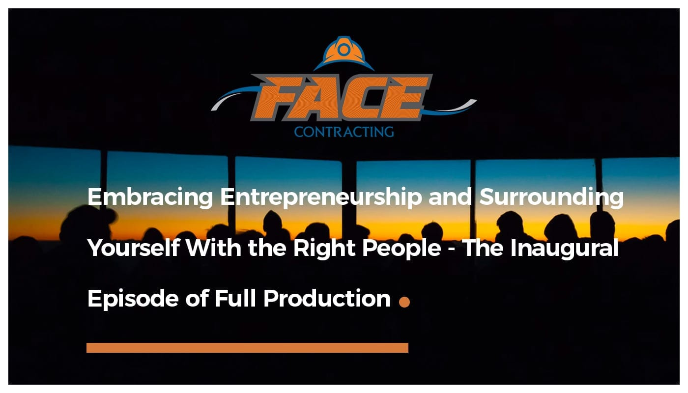Read more about the article Embracing Entrepreneurship and Surrounding Yourself With the Right People – The Inaugural Episode of Full Production