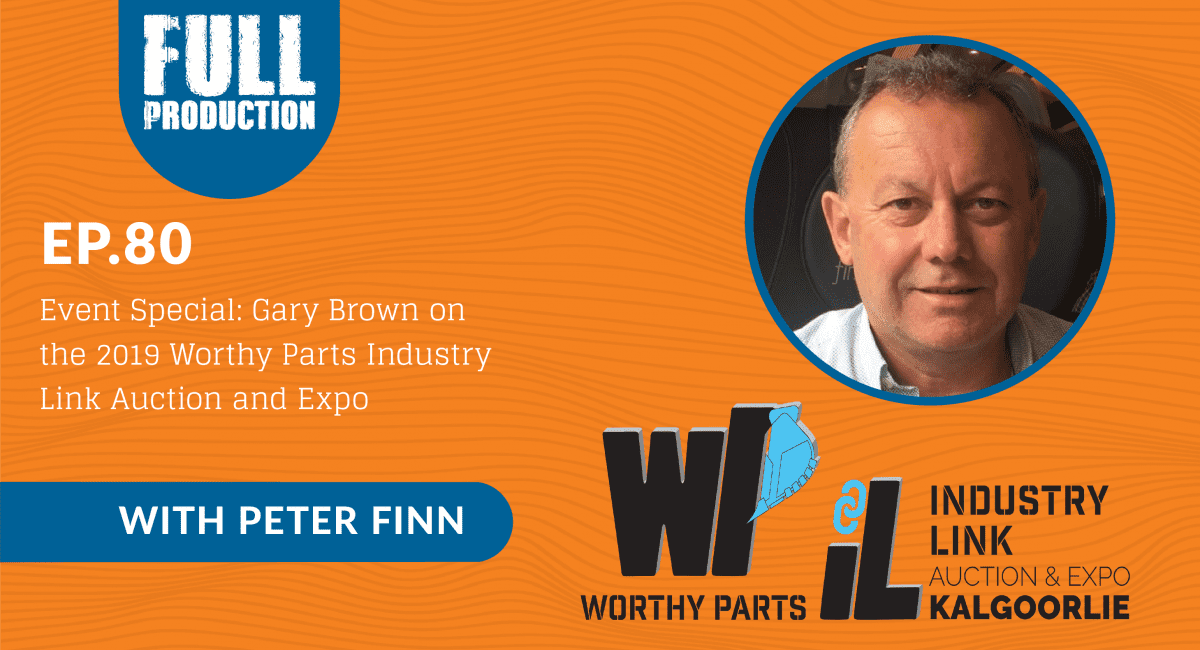 EP.80 Event Special: Gary Brown on the 2019 Worthy Parts Industry Link Auction and Expo