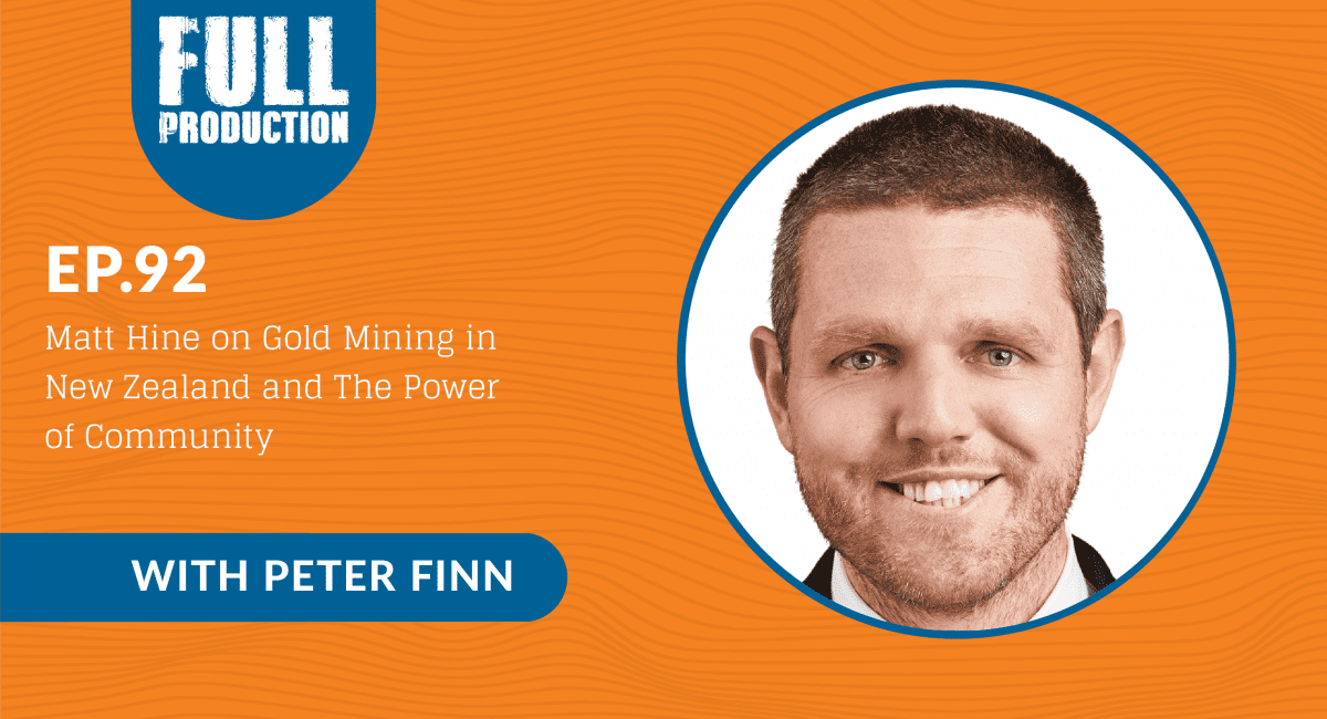 Read more about the article EP.92 Matt Hine on Gold Mining in New Zealand and The Power of Community