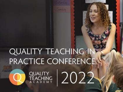 poster for Quality Teaching in Practice conference 2022